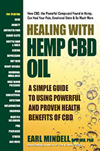 Healing With Hemp Oil: A Simple Guide to Using the Powerful and Proven Health Benefits of CBD